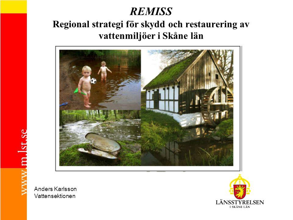 REMISS Regional strategi för skydd och restaurering av vattenmiljöer i Skåne län