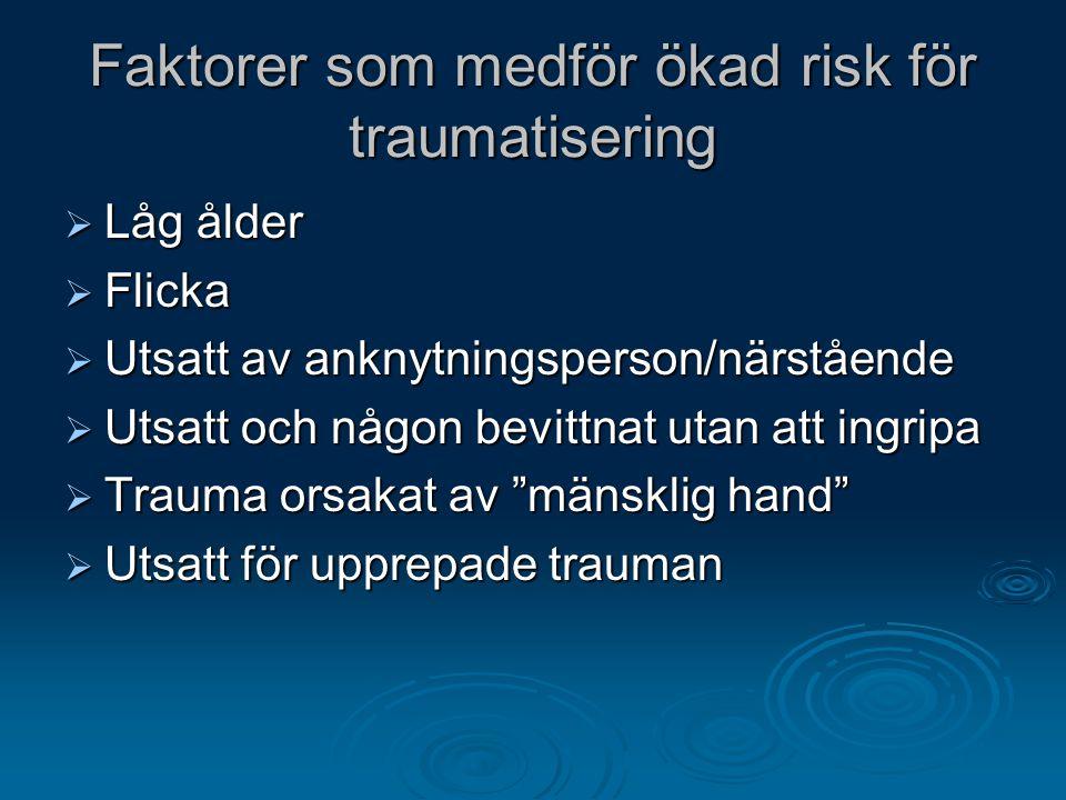 Faktorer som medför ökad risk för traumatisering