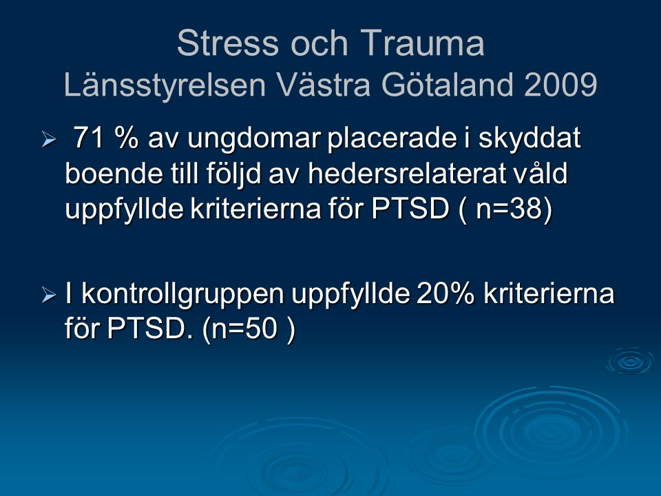 Stress och Trauma Länsstyrelsen Västra Götaland 2009