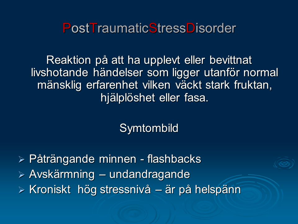 PostTraumaticStressDisorder