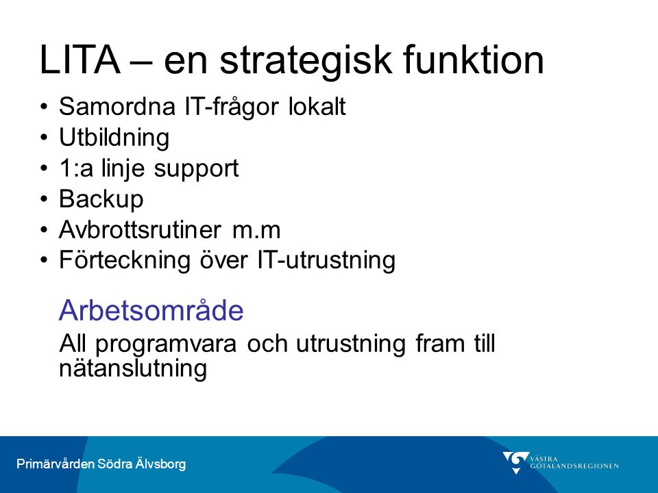 LITA – en strategisk funktion