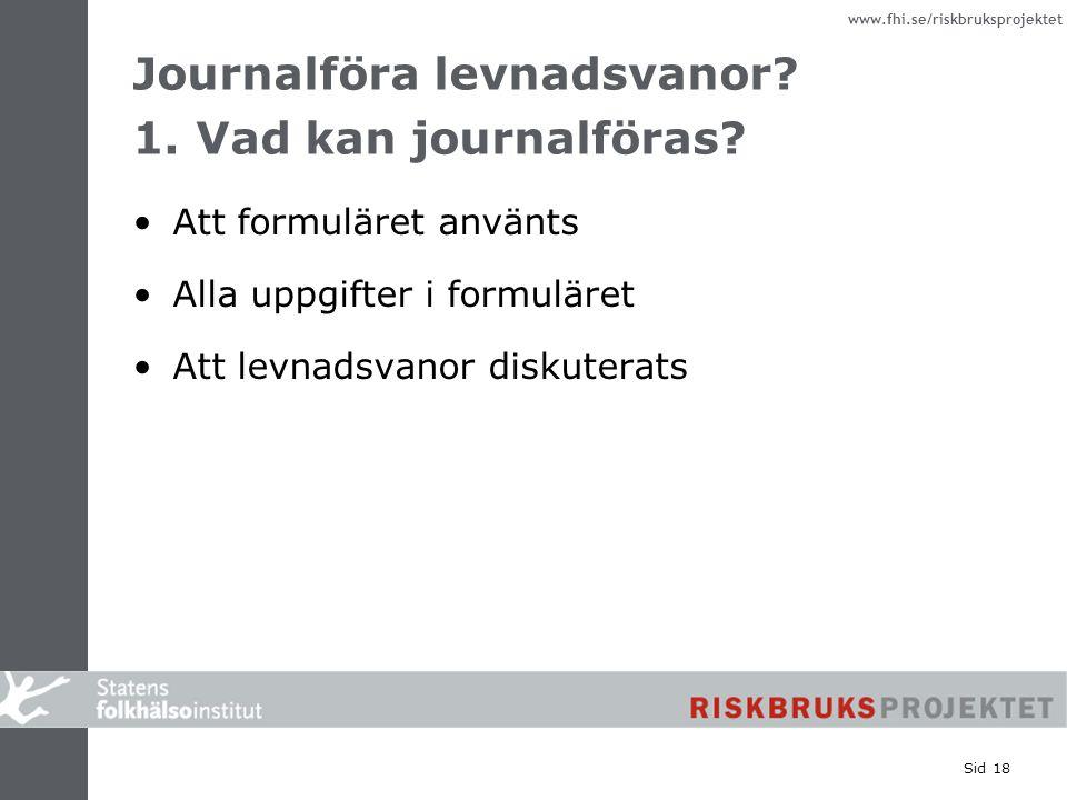 Journalföra levnadsvanor 1. Vad kan journalföras