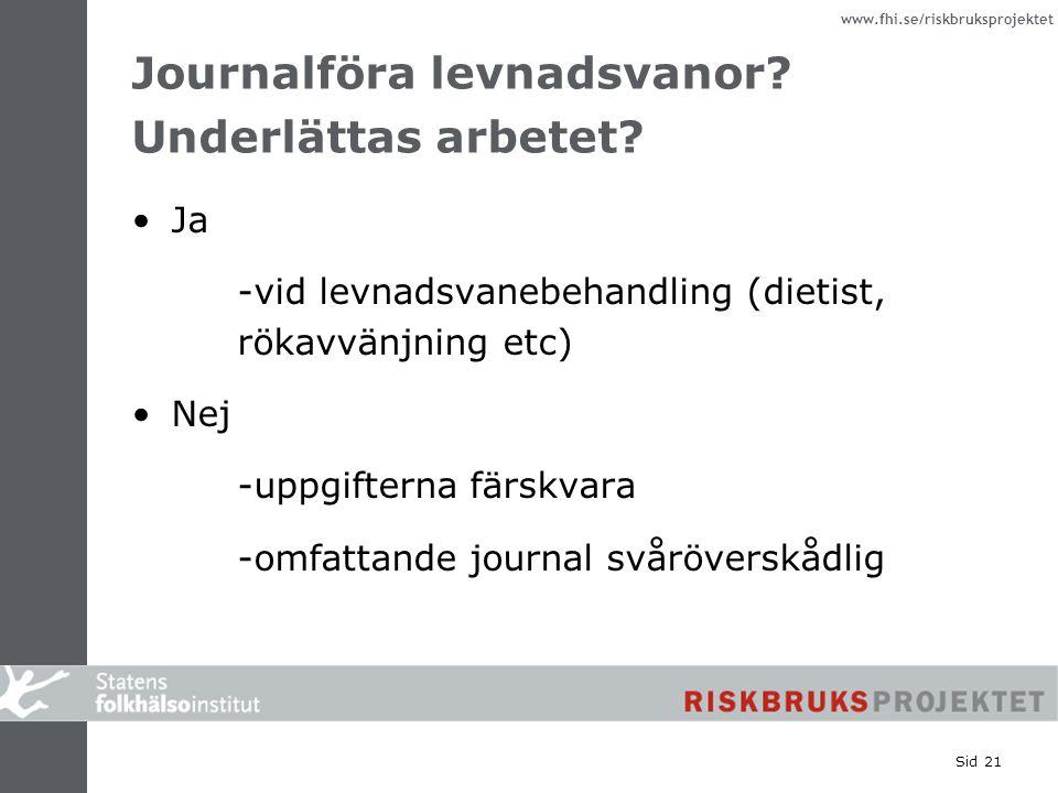 Journalföra levnadsvanor Underlättas arbetet