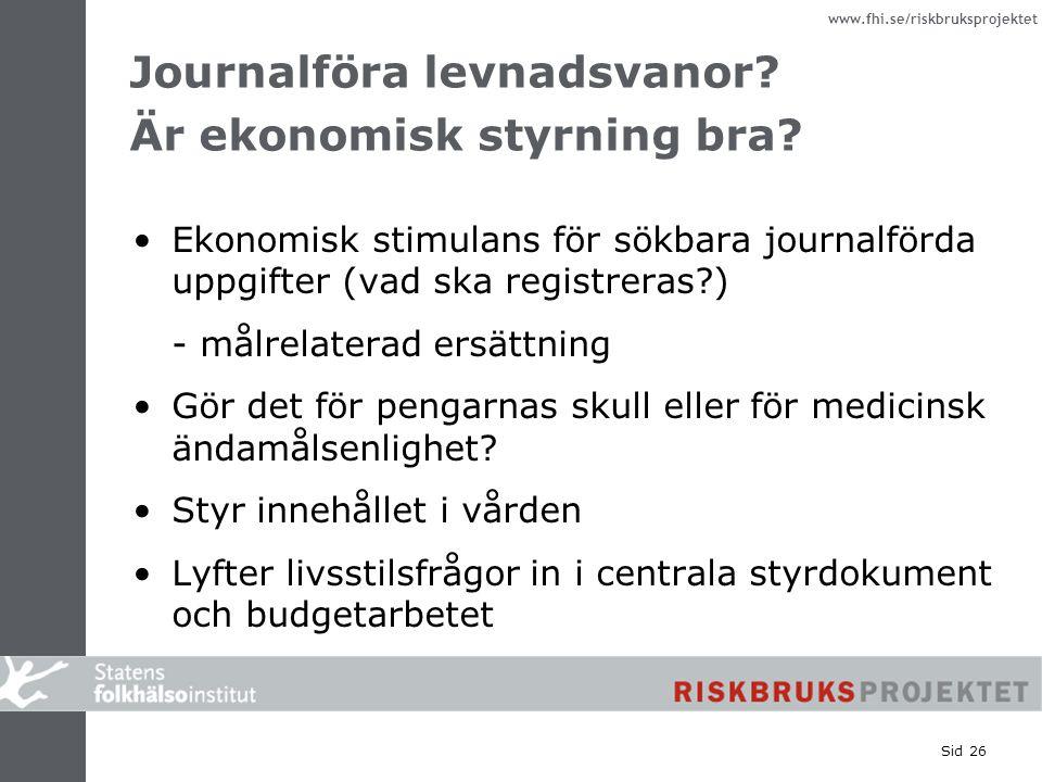 Journalföra levnadsvanor Är ekonomisk styrning bra