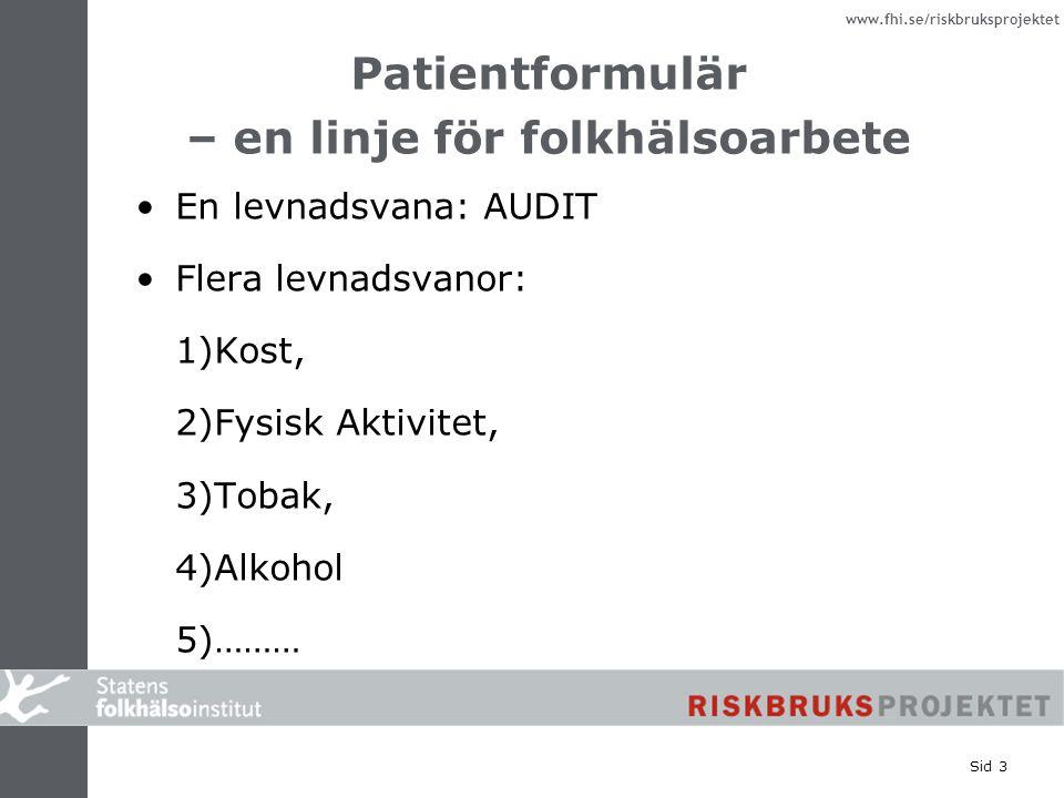 Patientformulär – en linje för folkhälsoarbete