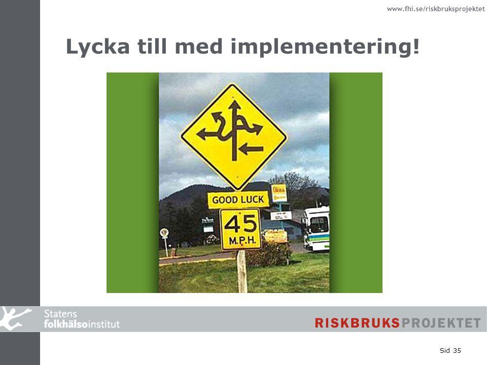Lycka till med implementering!