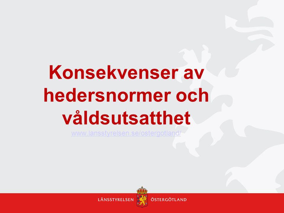 Konsekvenser av hedersnormer och våldsutsatthet www. lansstyrelsen