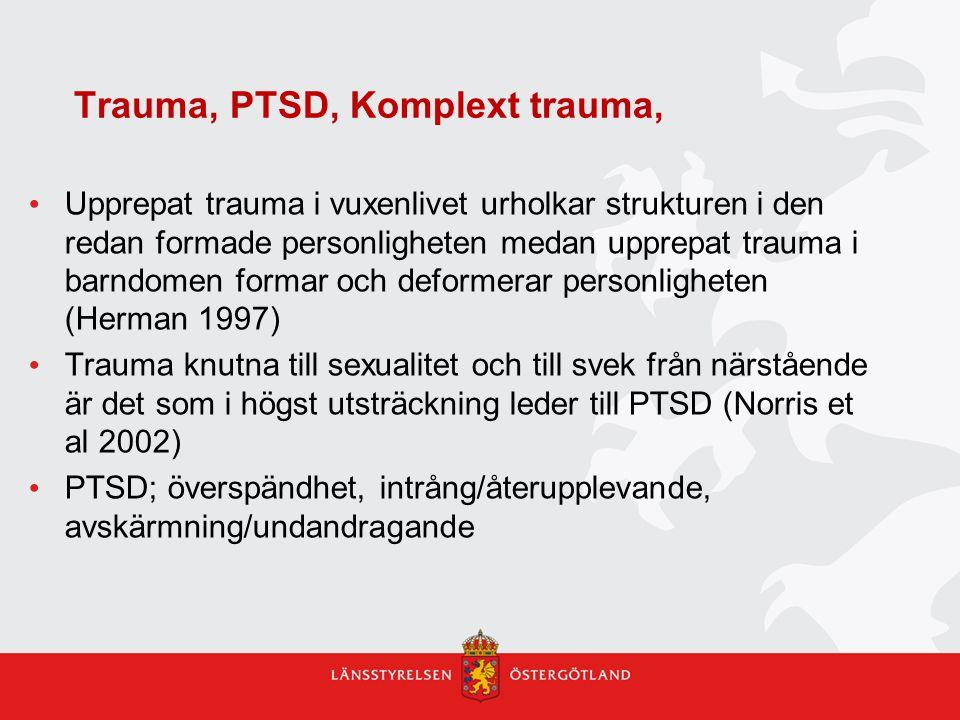 Trauma, PTSD, Komplext trauma,