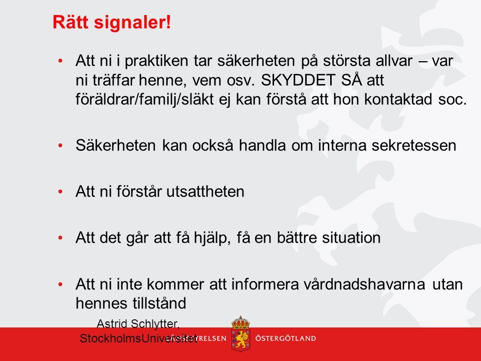 Astrid Schlytter, StockholmsUniversitet