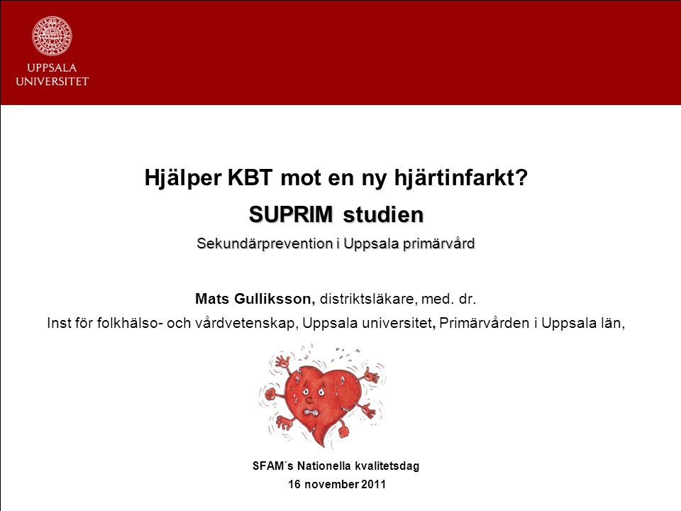 Hjälper KBT mot en ny hjärtinfarkt SFAM´s Nationella kvalitetsdag