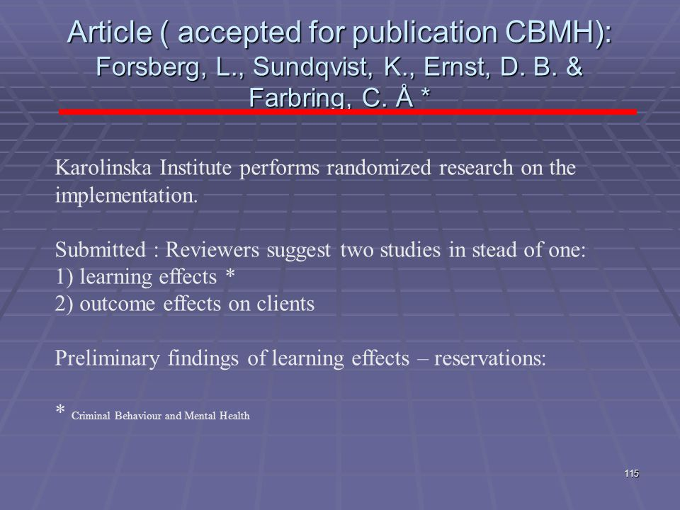 Article ( accepted for publication CBMH): Forsberg, L. , Sundqvist, K