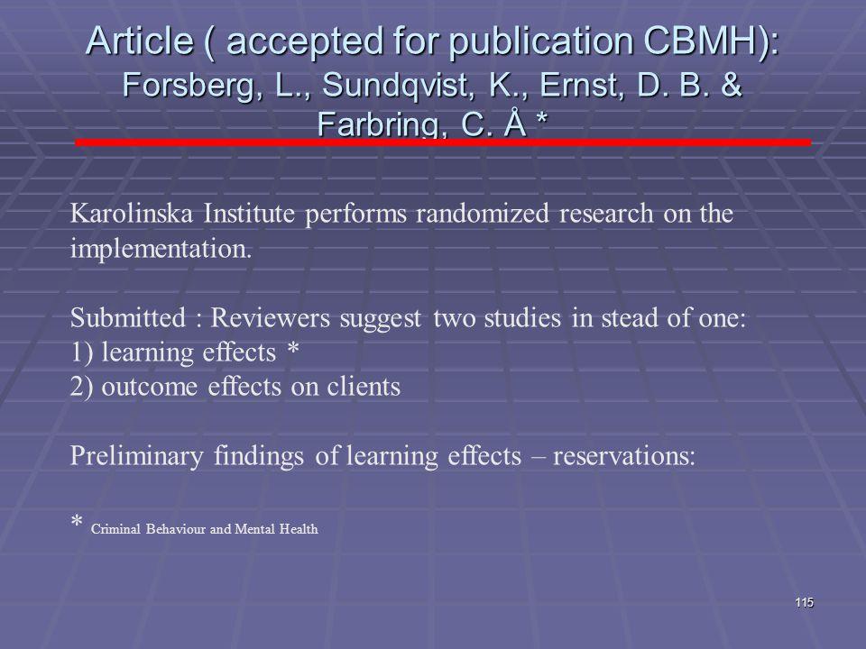 Article ( accepted for publication CBMH): Forsberg, L. , Sundqvist, K