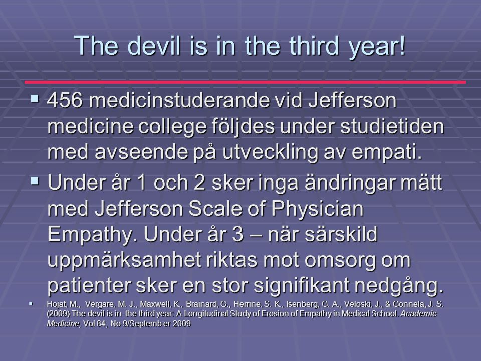The devil is in the third year!