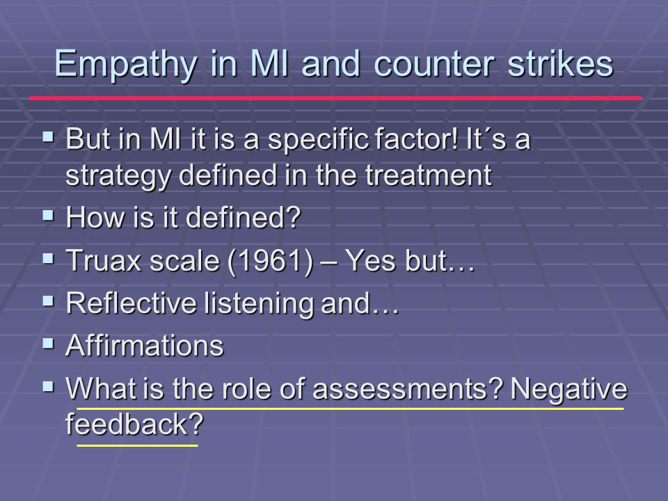 Empathy in MI and counter strikes