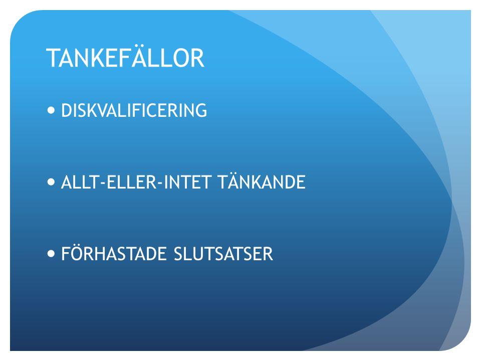 TANKEFÄLLOR DISKVALIFICERING ALLT-ELLER-INTET TÄNKANDE