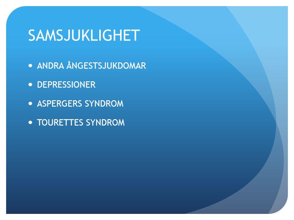 SAMSJUKLIGHET ANDRA ÅNGESTSJUKDOMAR DEPRESSIONER ASPERGERS SYNDROM