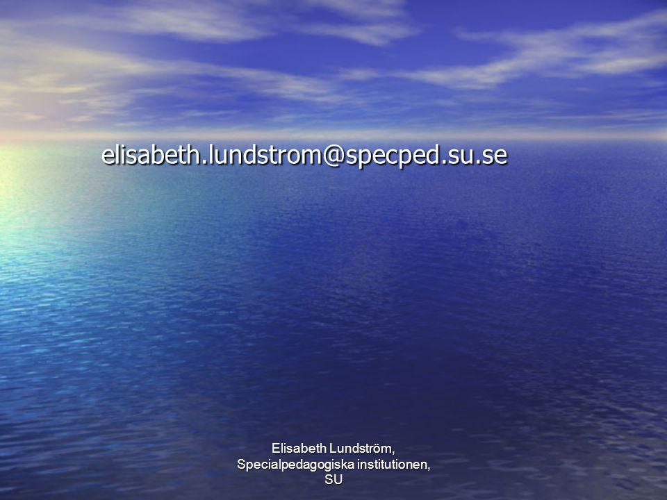 Elisabeth Lundström, Specialpedagogiska institutionen, SU