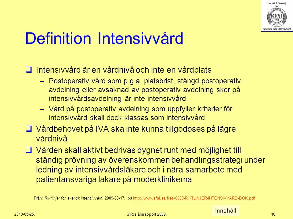 Definition Intensivvård