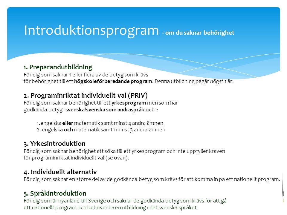 Introduktionsprogram - om du saknar behörighet 1