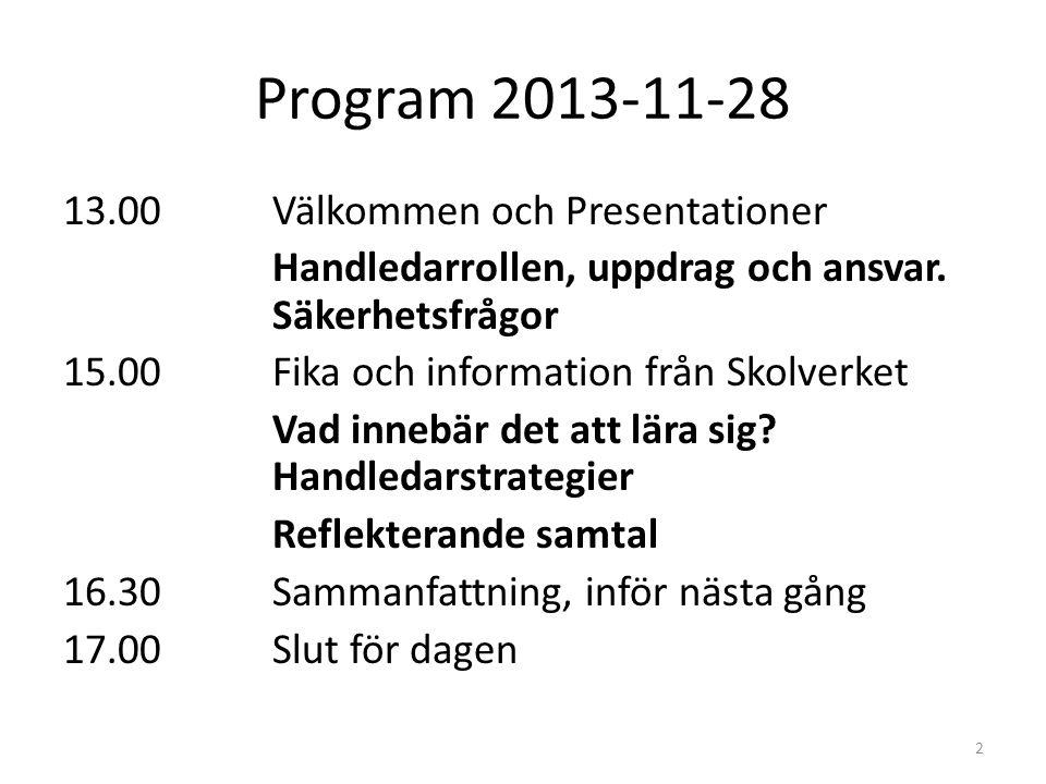 Program 2013-11-28 13.00 Välkommen och Presentationer