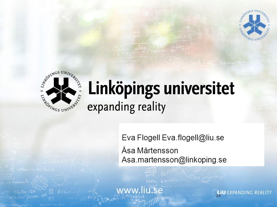 www.liu.se Eva Flogell Eva.flogell@liu.se