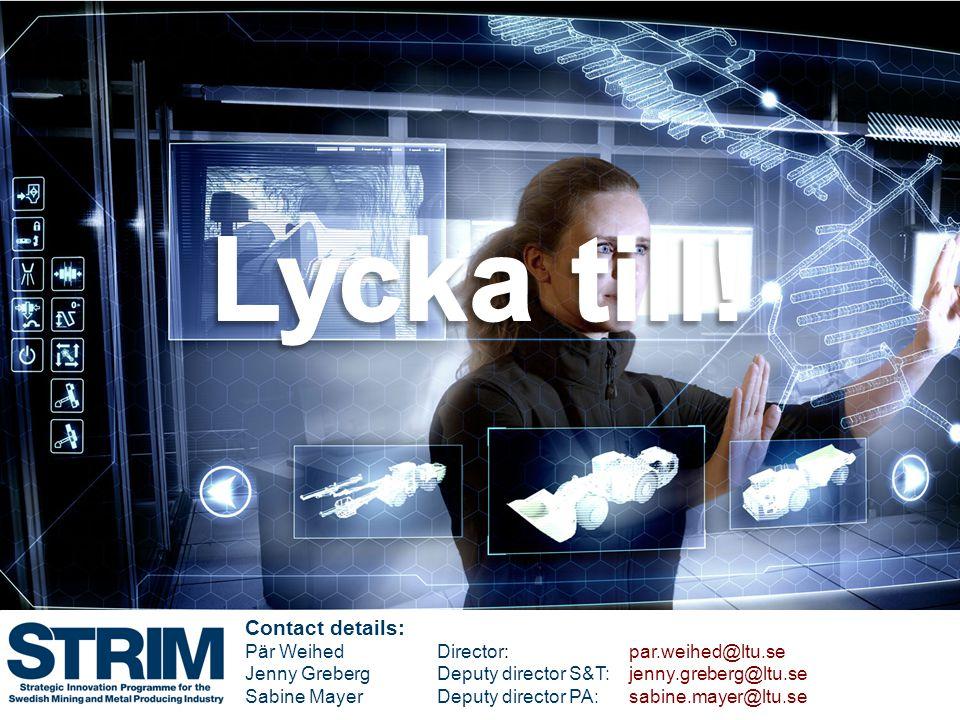 Lycka till! Contact details: Pär Weihed Director: par.weihed@ltu.se