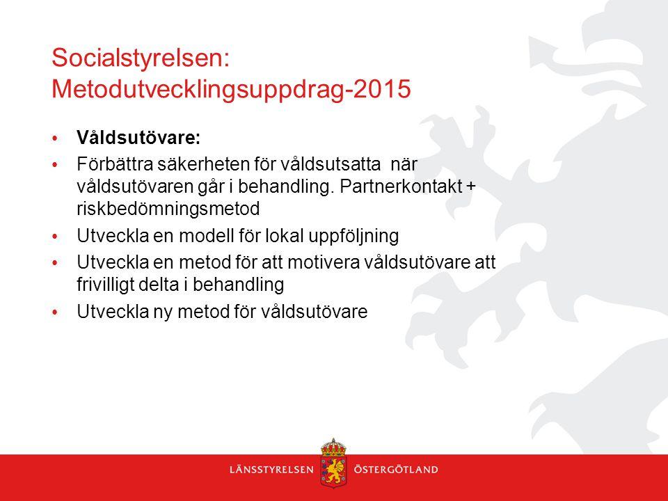 Socialstyrelsen: Metodutvecklingsuppdrag-2015