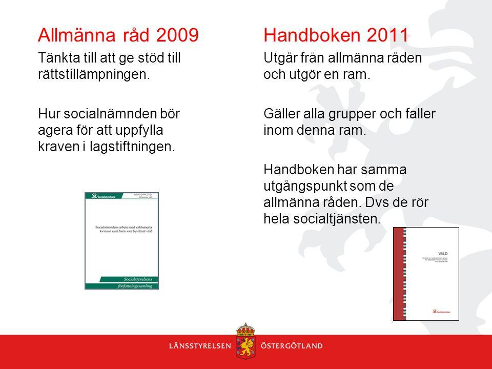 Allmänna råd 2009 Handboken 2011