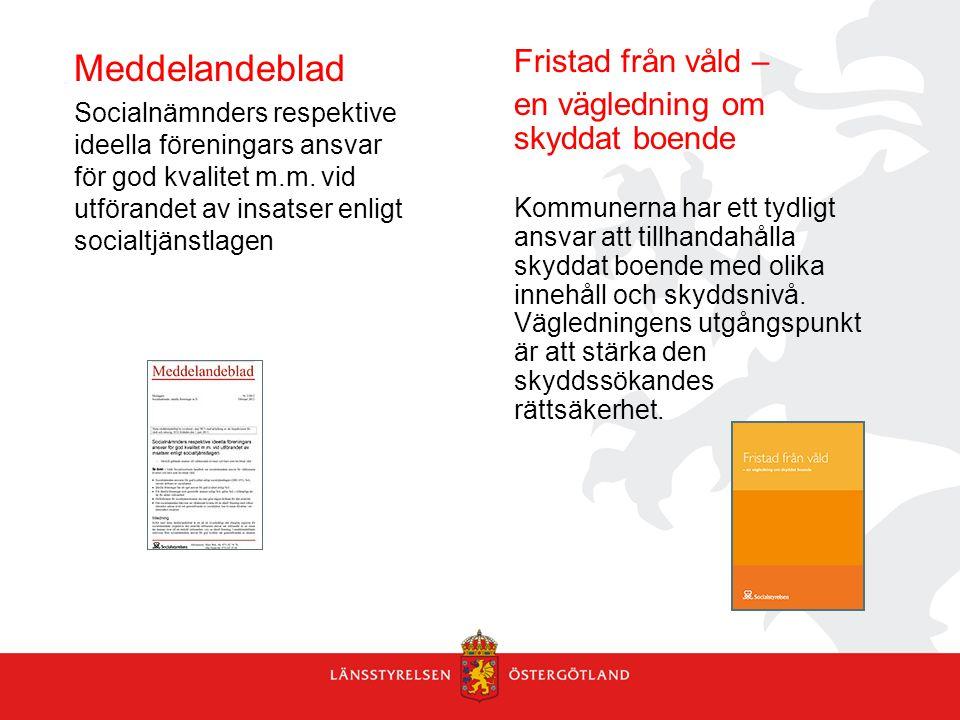 Meddelandeblad Fristad från våld – en vägledning om skyddat boende