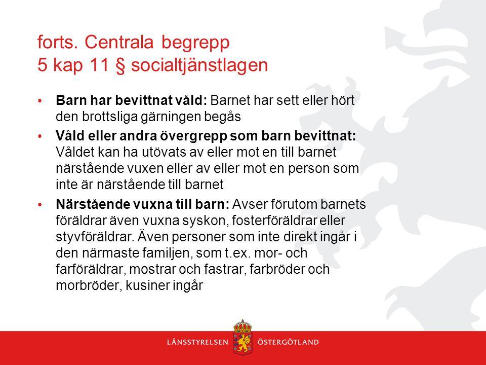 forts. Centrala begrepp 5 kap 11 § socialtjänstlagen