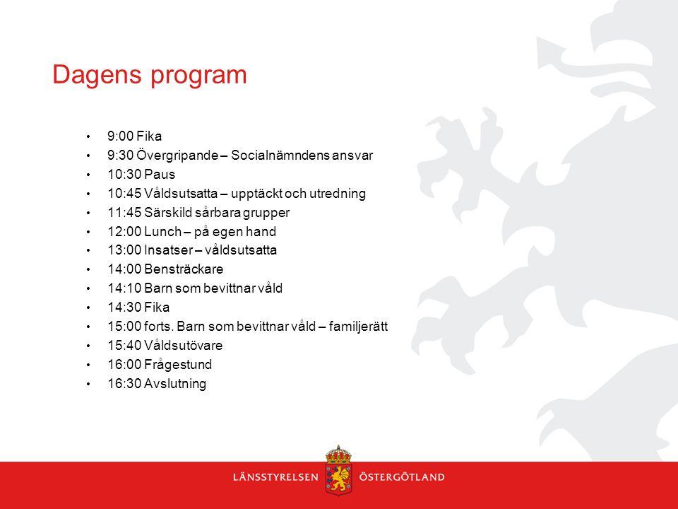 Dagens program 9:00 Fika 9:30 Övergripande – Socialnämndens ansvar