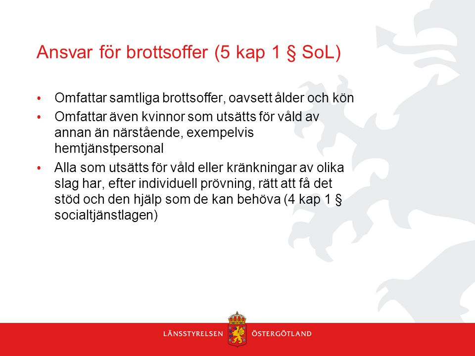 Ansvar för brottsoffer (5 kap 1 § SoL)