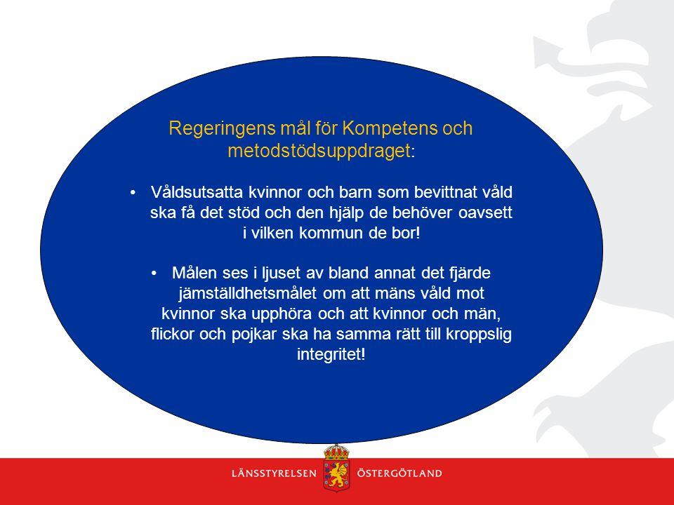Regeringens mål för Kompetens och metodstödsuppdraget: