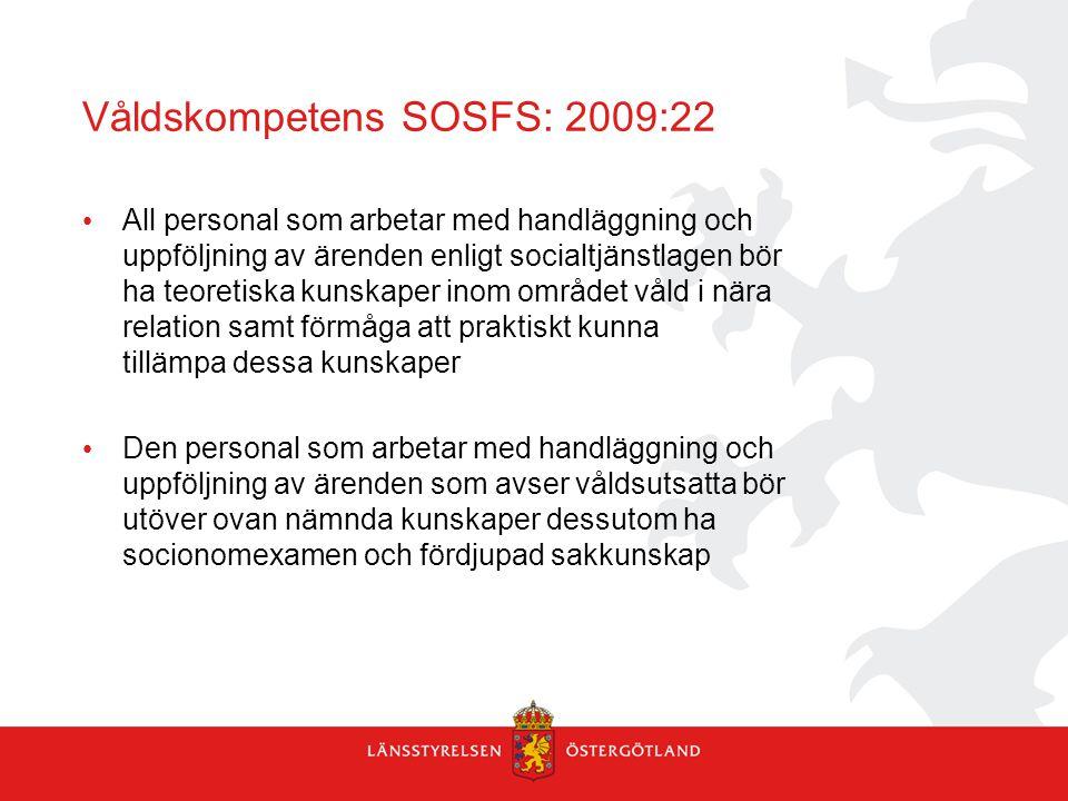 Våldskompetens SOSFS: 2009:22
