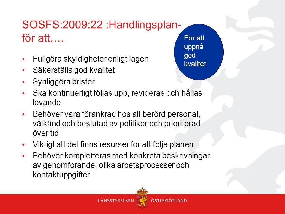 SOSFS:2009:22 :Handlingsplan- för att….