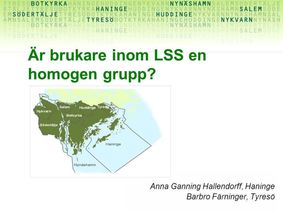 Är brukare inom LSS en homogen grupp