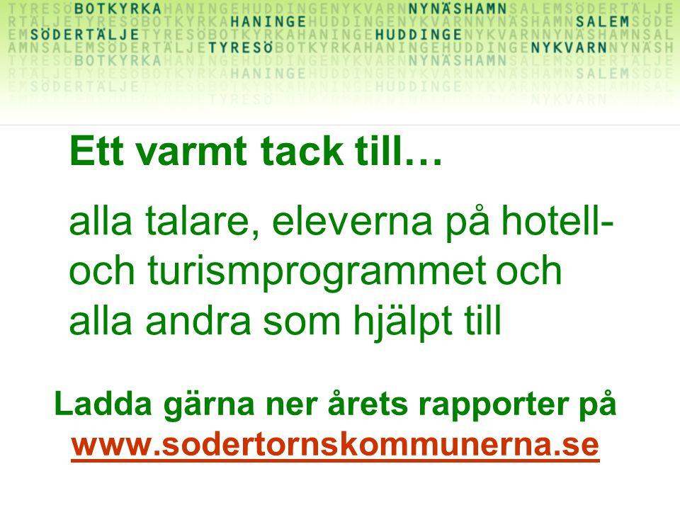 Ladda gärna ner årets rapporter på www.sodertornskommunerna.se