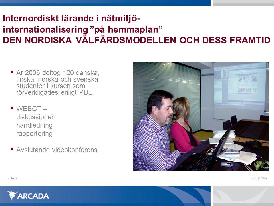 Internordiskt lärande i nätmiljö- internationalisering på hemmaplan DEN NORDISKA VÄLFÄRDSMODELLEN OCH DESS FRAMTID