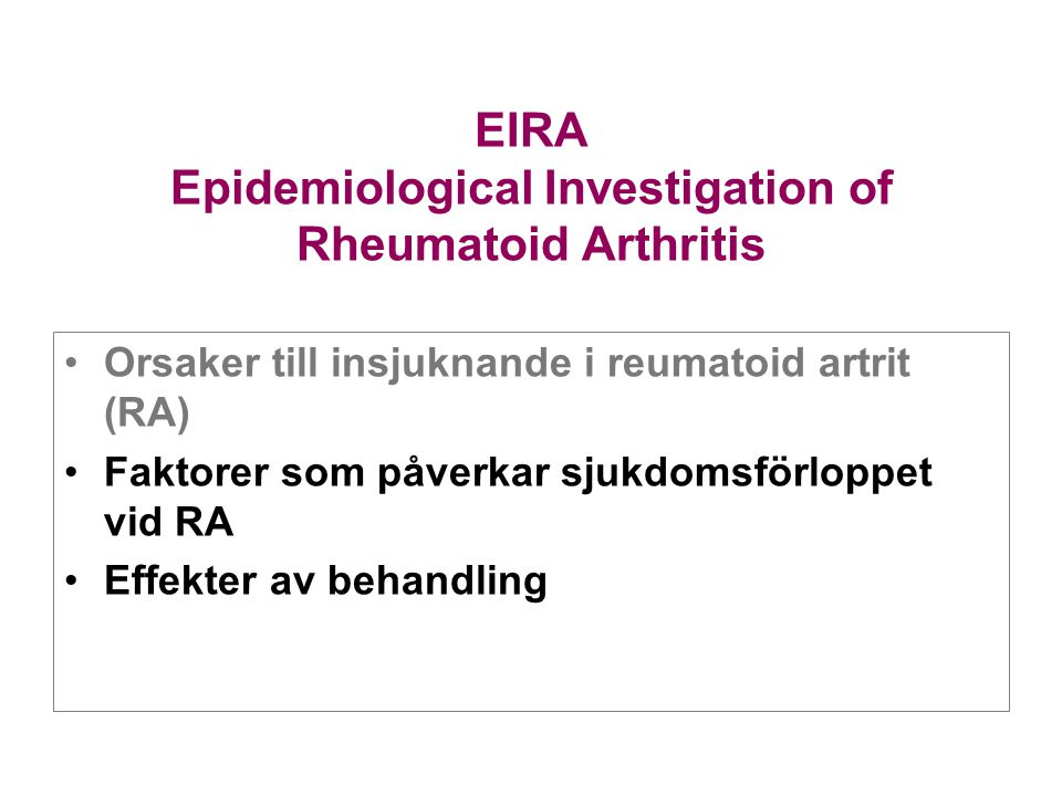 EIRA Epidemiological Investigation of Rheumatoid Arthritis