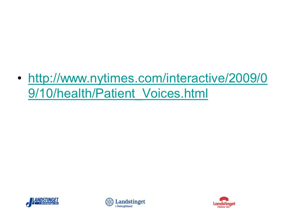 http://www. nytimes. com/interactive/2009/09/10/health/Patient_Voices