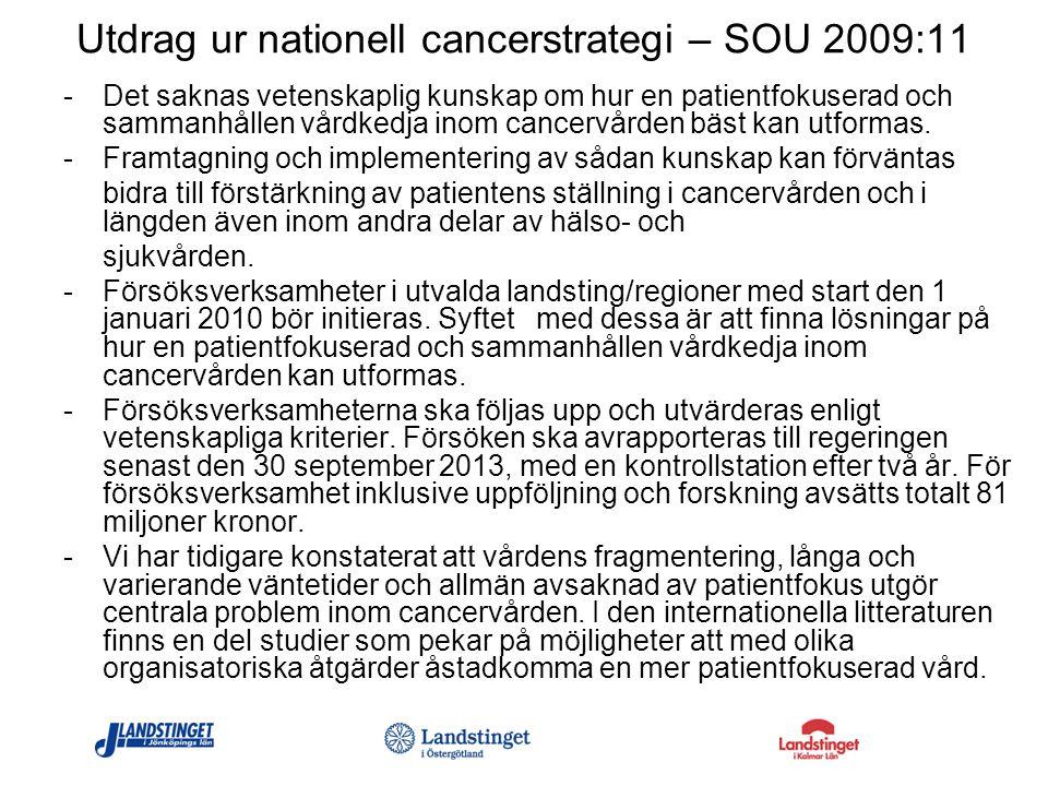 Utdrag ur nationell cancerstrategi – SOU 2009:11