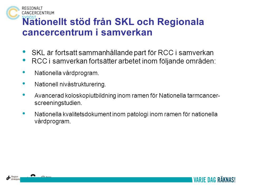 Nationellt stöd från SKL och Regionala cancercentrum i samverkan