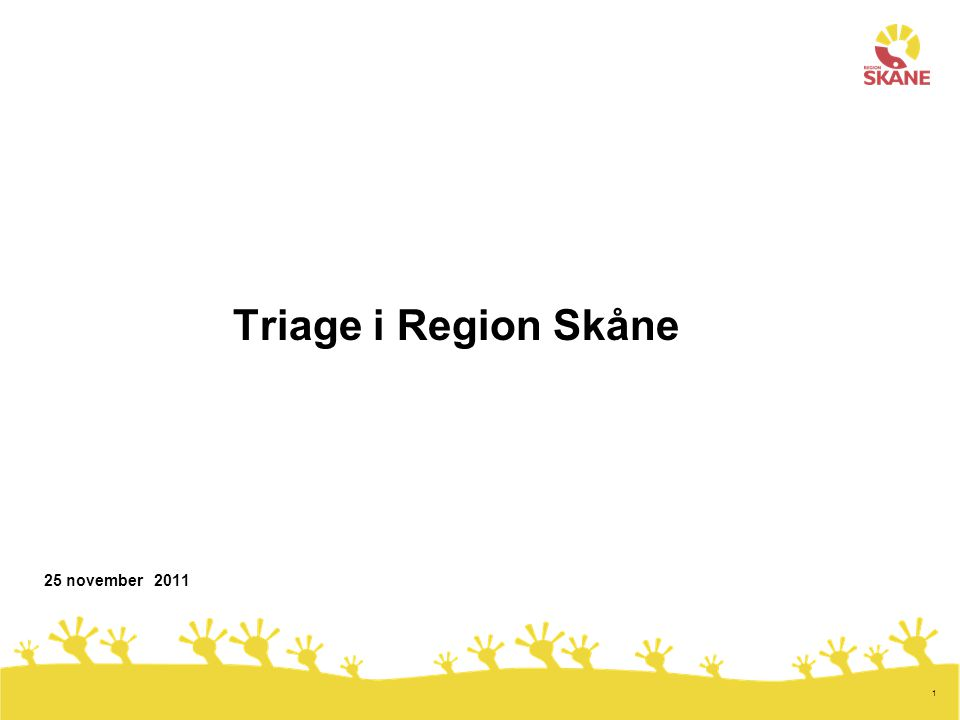 Triage i Region Skåne 25 november 2011