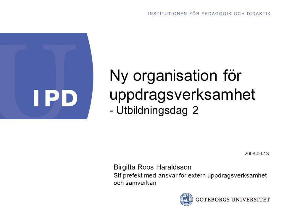 Ny organisation för uppdragsverksamhet