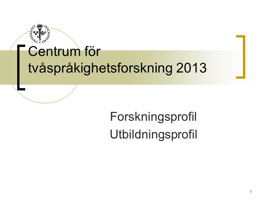 Centrum för tvåspråkighetsforskning 2013