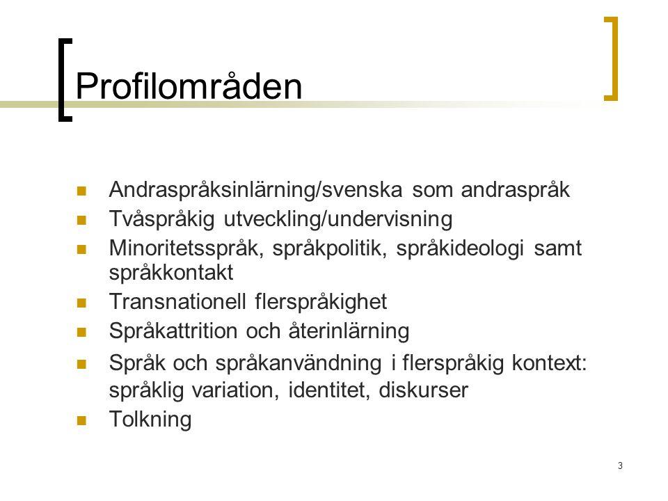 Profilområden Andraspråksinlärning/svenska som andraspråk