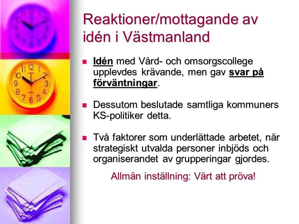 Reaktioner/mottagande av idén i Västmanland