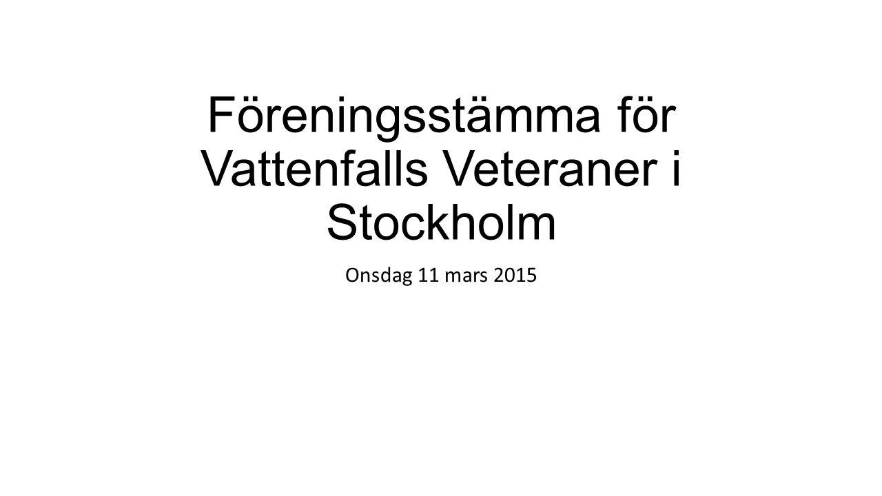 Föreningsstämma för Vattenfalls Veteraner i Stockholm