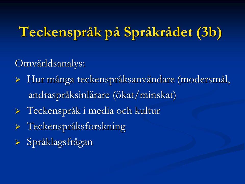 Teckenspråk på Språkrådet (3b)