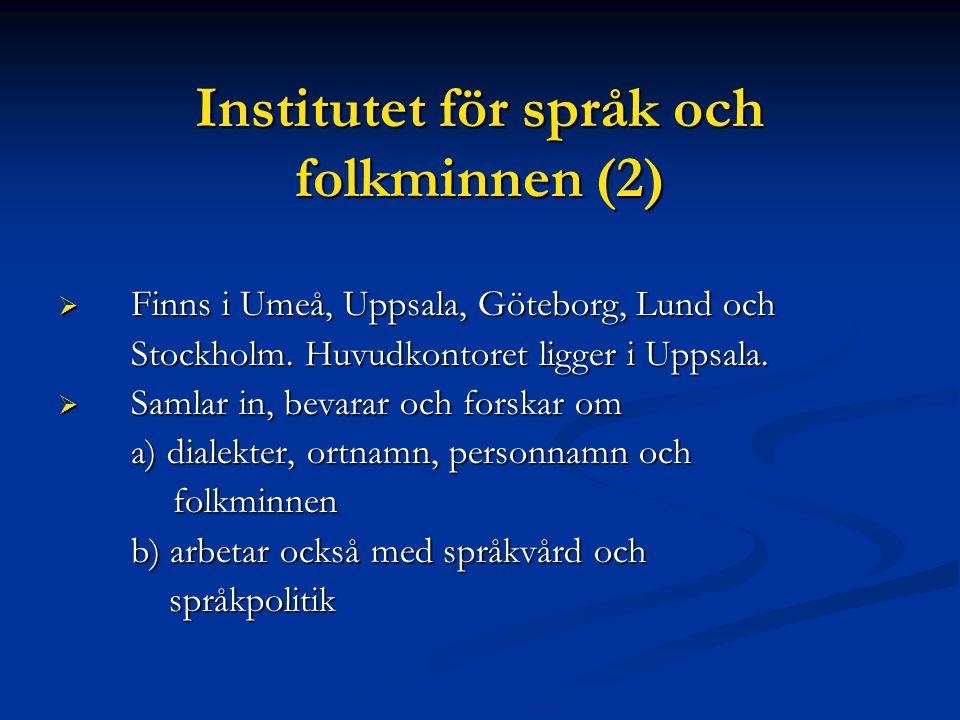Institutet för språk och folkminnen (2)